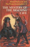 The Mystery of the Moaning Cave - Arden William