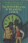 The Mystery of the Screaming Clock - Arthur Robert